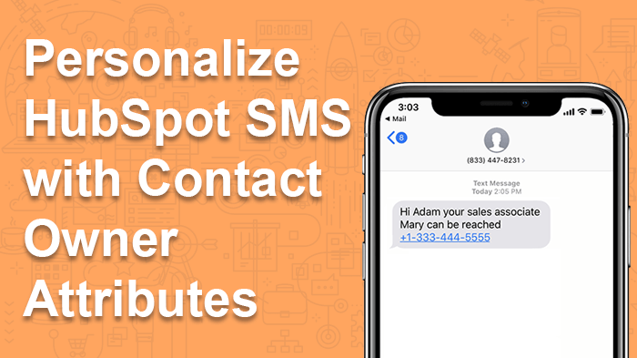 hubspot contact owner sms